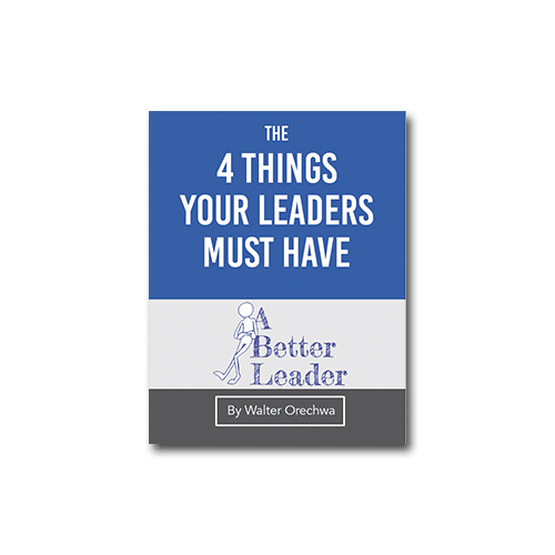 Four Things Your Leaders Must Have To Be Successful